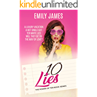 Ten Lies: A fun and sexy romantic comedy (The Power of Ten Book 3)