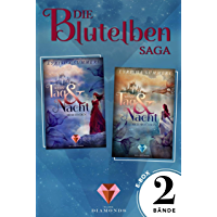 Alle Bände der romantisch-fantastischen »Blutelben« in einer E-Box (Die Blutelben-Saga ) (German Edition)
