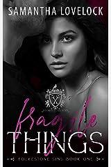 Fragile Things: A Dark High School Romance (Folkestone Sins Book 1) Kindle Edition