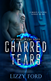 Charred Tears (Heart of Fire Book 2)