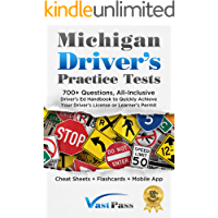 Michigan Driver's Practice Tests: 700+ Questions, All-Inclusive Driver's Ed Handbook to Quickly achieve your Driver's…