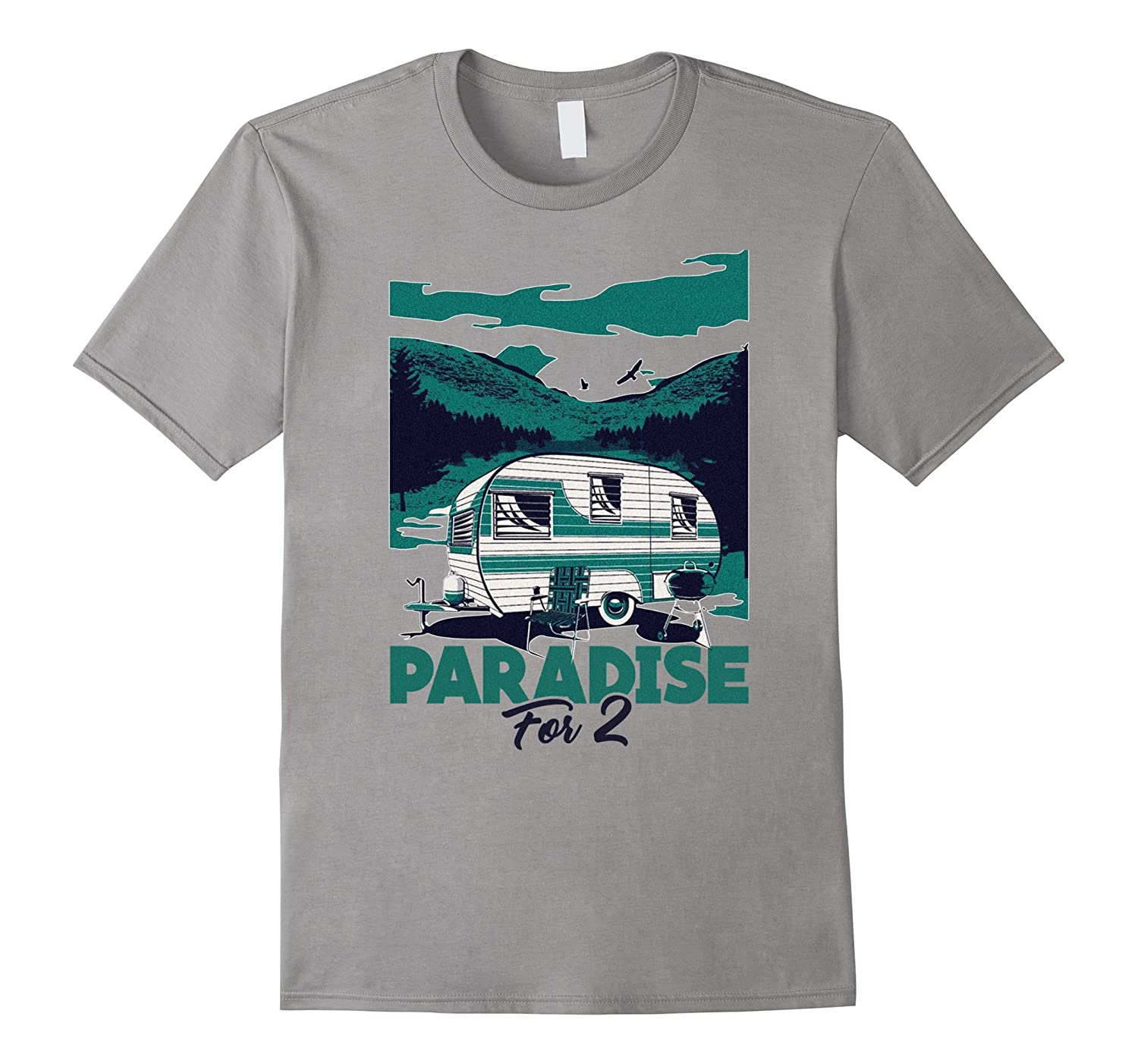 Paradise for 2 Camping RV Trailer T-Shirt