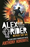 Never Say Die (Alex Rider)