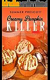 Creamy Pumpkin Killer (Cupcakes in Paradise Book 6)