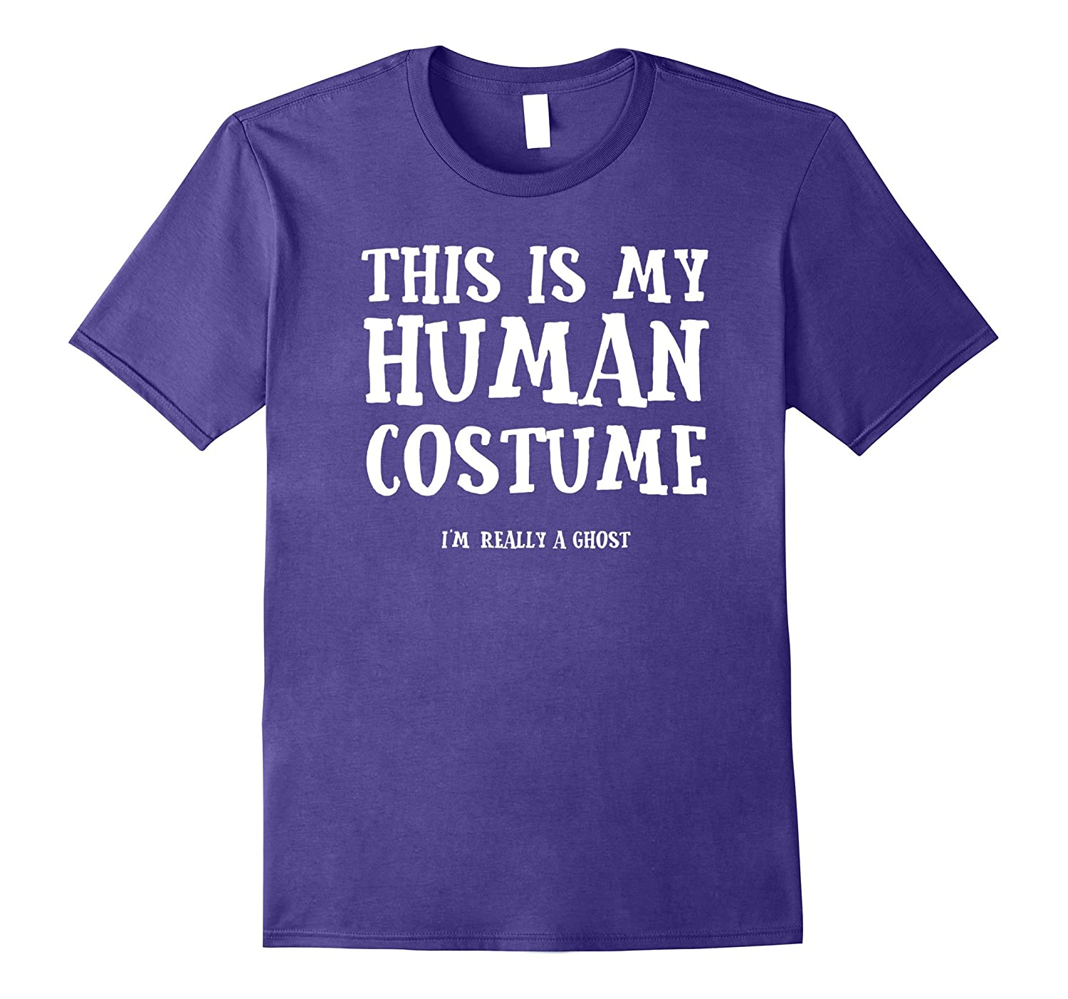 This Is My Human Costume I'm Really A Ghost T Shirt-FL