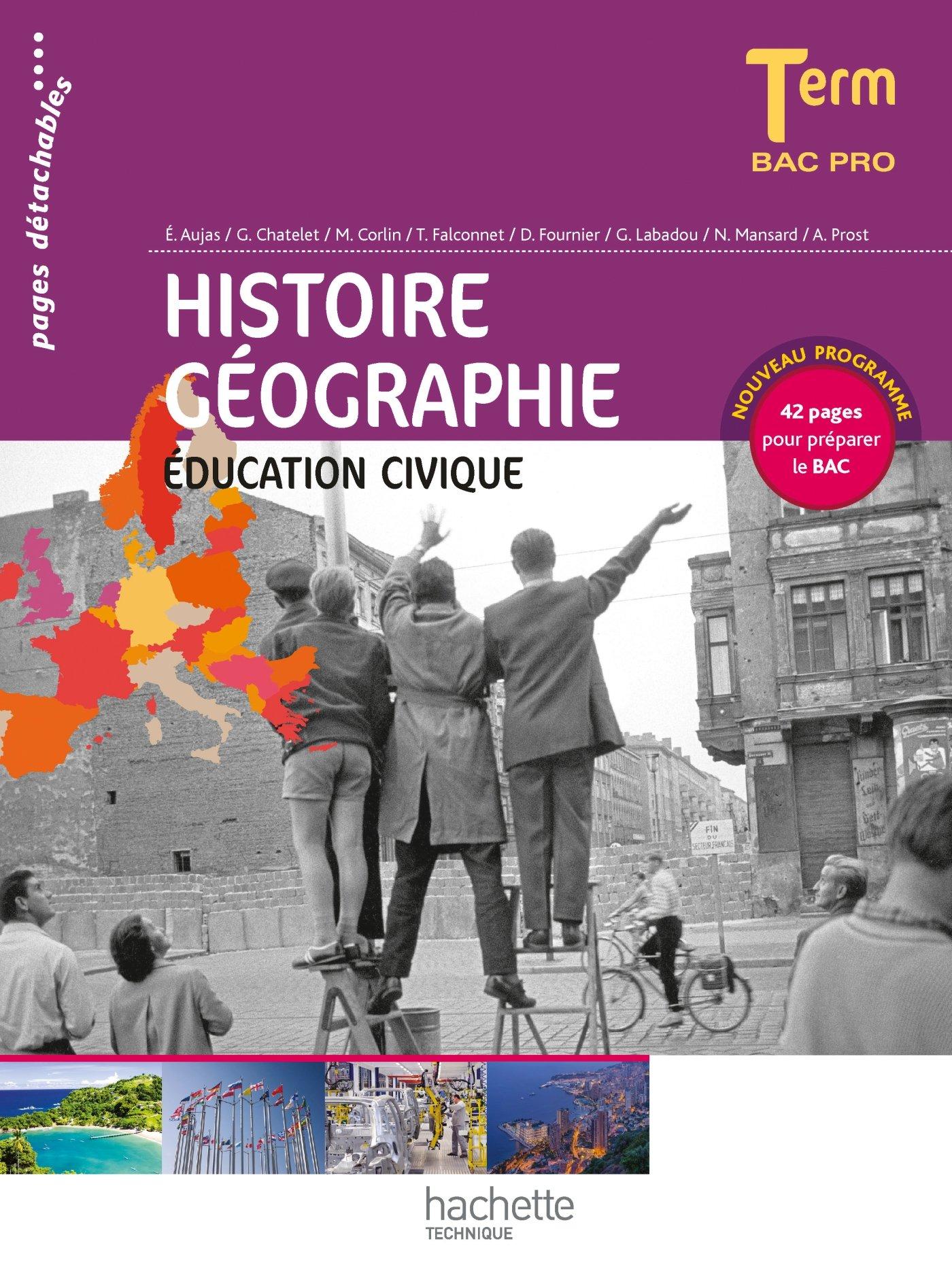 Histoire Géographie Éducation civique Terminale Bac Pro - Livre élève - Ed.2014 Histoire-Géographie Bac Professionnel, consommables: Amazon.es: Alain Prost, ...