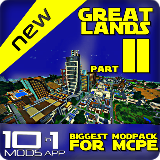 Great Lands Mod Pack for MCPE Part (City Minecraft)