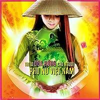 Triệu Đóa Hồng Cho Người Phụ Nữ Việt Nam (Disc 1) (Dạ Lan CD)