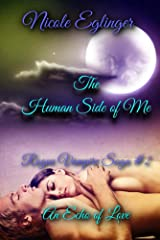 The Human Side of Me: Rogue Vampire Saga #2: Rogue Vampire Saga # 2 Kindle Edition