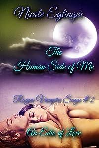 The Human Side of Me: Rogue Vampire Saga #2: Rogue Vampire Saga # 2