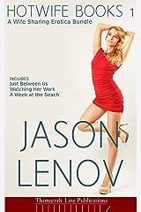 Hotwife Books 1: A Wife Sharing Erotica Bundle Kindle Edition