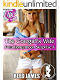 The Cowgirl's Wife (Futa Honeymoon Surprise 4)