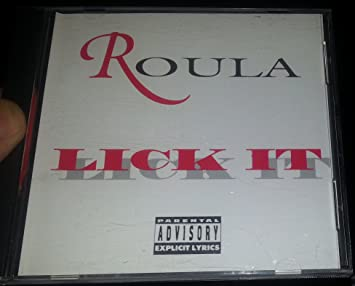 Roula lick it lyrics
