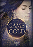 Game of Gold (German Edition)