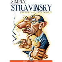 Simply Stravinsky (Great Lives) (English Edition)