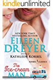 The Ice Cream Man (Korbel Classic Romance Humorous Series, Book 1): Romantic Comedy