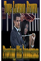Proving His Innocence Kindle Edition