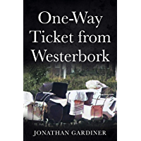 One-Way Ticket from Westerbork (English Edition)