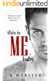 This is Me, Baby (War & Peace Book 5)