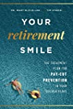 Your Retirement Smile: The Treatment Plan For