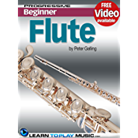 Flute Lessons for Beginners: Teach Yourself How to Play Flute (Free Video Available) (Progressive Beginner) book cover