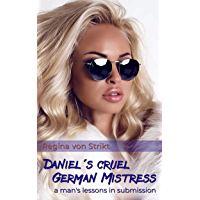 Daniel's Cruel German Mistress (English Edition)