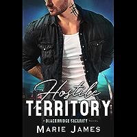 Hostile Territory (Blackbridge Security Book 1) (English Edition)
