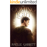 The Coming Light: A historical fiction and fantasy series (The Rodasia Chronicles Book 2)