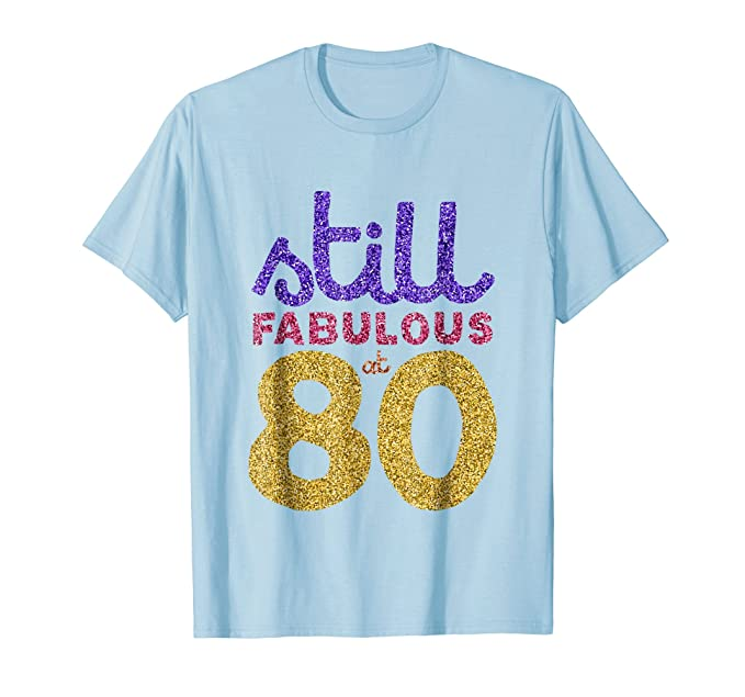 Mens 80th Birthday Shirt Gift Funny Eighty 80 Year Old Men Womens 2XL Baby Blue