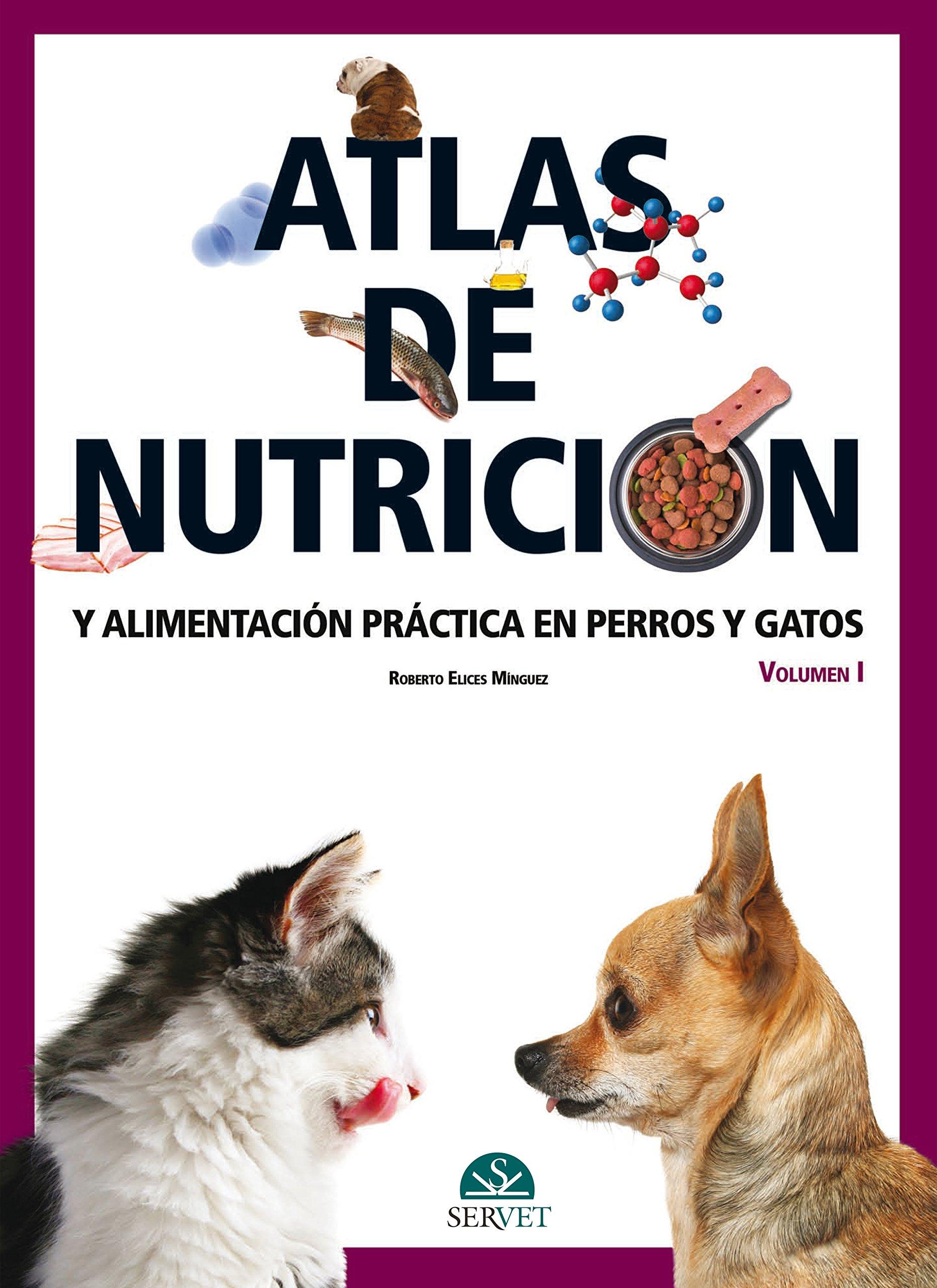 Atlas de nutrición y alimentación práctica en perros y gatos (Spanish) Hardcover – October 1, 2010