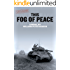 This Fog of Peace (Moon Brothers WWII Adventure Series Book 4)