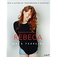 Conquistando a Rebeca (Volumen independiente)