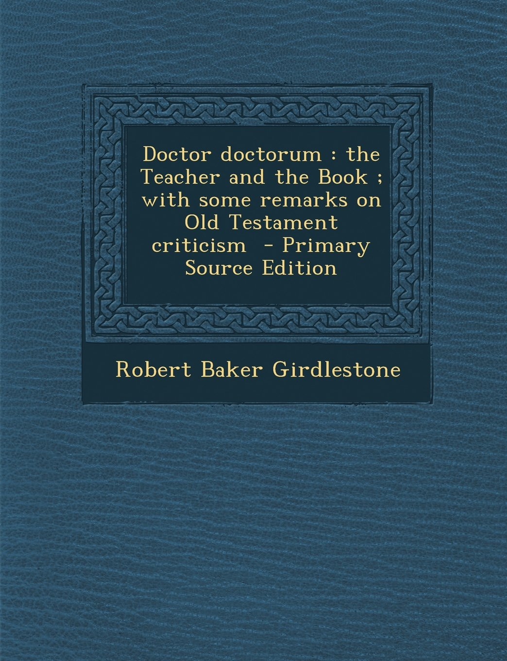 Doctor Doctorum: The Teacher and the Book