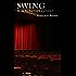 Swing. Il sogno spezzato