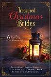Treasured Christmas Brides: 6 Novellas Celebrate