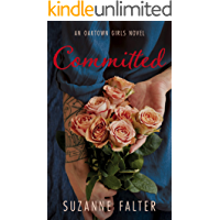 Committed (Oaktown Girls Book 2)