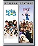 Hotel For Dogs / Best In Show (DBFE)