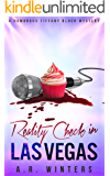 Reality Check in Las Vegas: A Tiffany Black Mystery (Tiffany Black Mysteries Book 5)