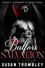 Balfor's Salvation (Shadows in Sanctuary Book 2) Kindle Edition