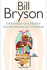 Eine kurze Geschichte des menschlichen Körpers (German Edition) Kindle Edition
