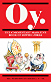 Oy - The Commentary Magazine Book of Jewish Jokes