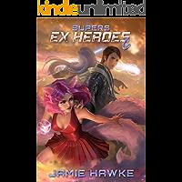Supers: Ex Heroes 6