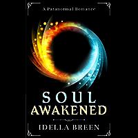 Soul Awakened (Fire & Ice Book 2)