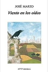 Viento en los oídos (Spanish Edition) Kindle Edition