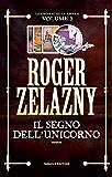 Il segno dell'unicorno: 3 (Fanucci Editore)