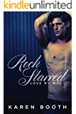 Rock Starred: A Sexy Friends-to-lovers Rock Star Romance