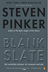 The Blank Slate: The Modern Denial of Human Nature Kindle Edition