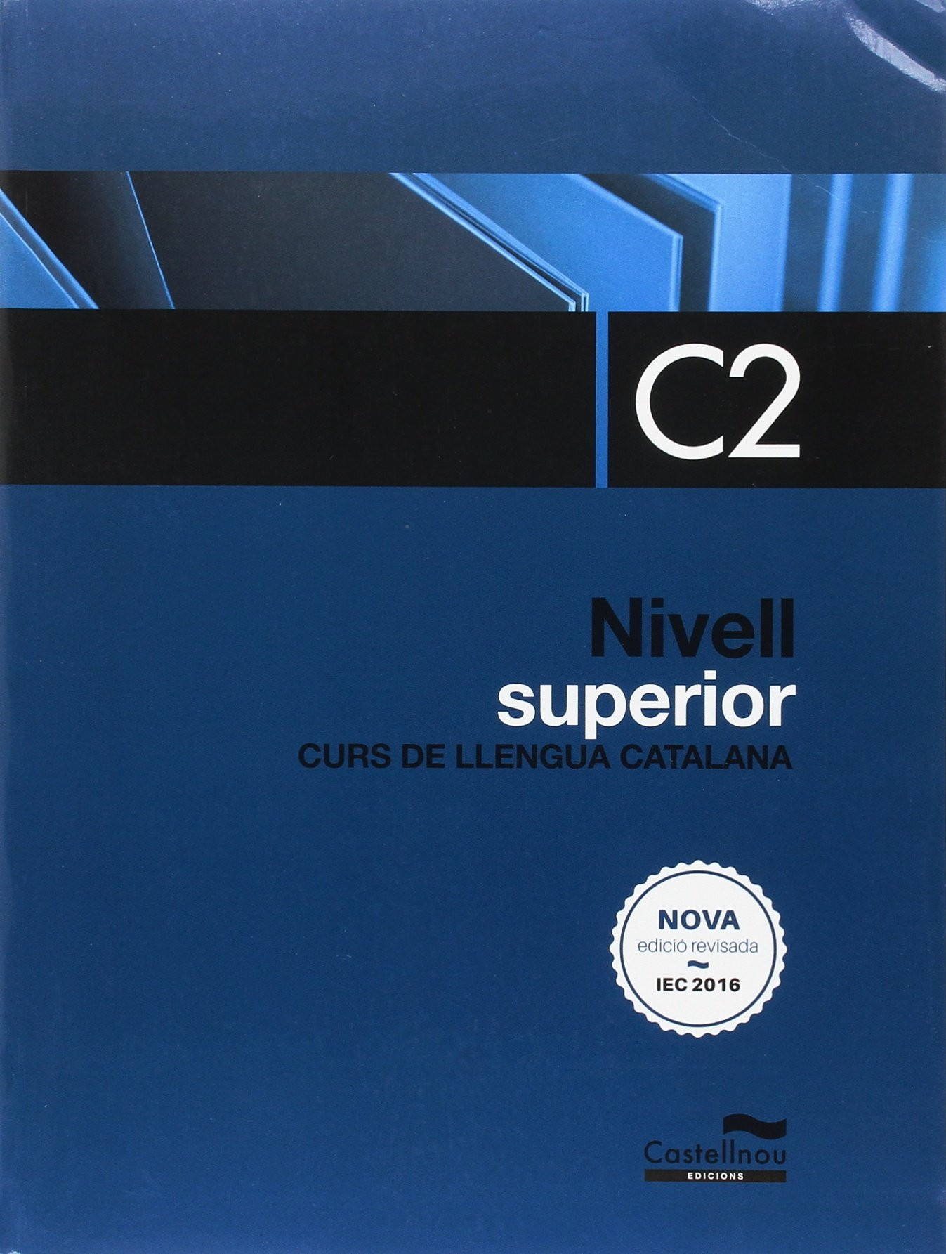 Nivell Superior C2. Curs de llengua catalana edició 2017 Libros de ...