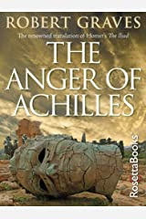 The Anger of Achilles: Homer's Iliad Kindle Edition