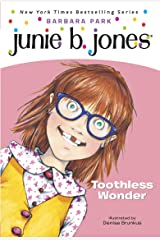 Junie B. Jones #20: Toothless Wonder Kindle Edition